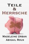 Teile & Herrsche (Cut & Run, #4)