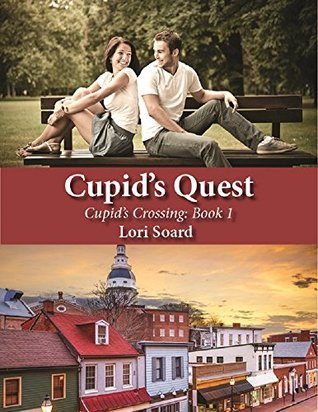 Cupid's Quest (Cupid's Crossing Book 1)