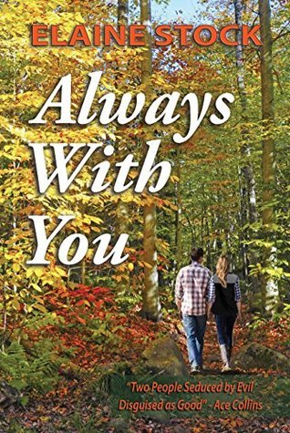 Always with You by Elaine Stock
