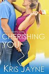 Cherishing You (Thirsty Hearts Book 3)