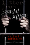 Letters from a Serial Killer