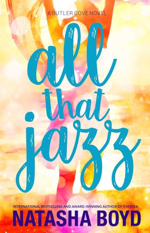 All that Jazz by Natasha Boyd