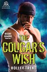 The Cougar's Wish (Desert Guards)