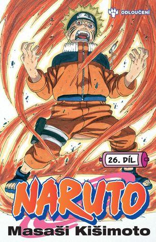 Naruto 26: Odloučení (Naruto, #26)