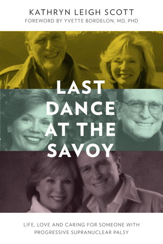 Last Dance at the Savoy by Kathryn Leigh Scott