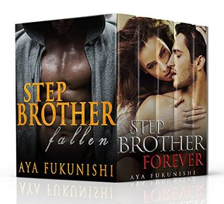 Stepbrother, Where Art Thou? Collection (Stepbrother, Where Art Thou?, #1-3) by Aya Fukunishi