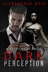 Dark Perception (The Corde Noire Series Book 1)