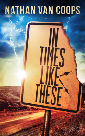In Times Like These (In Times Like These, #1)