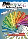 MiniMENTALs On-the-Go Coloring Book: Restore Sanity with 50 Miniature OrnaMENTALs Coloring Pages for Grown-Ups (OrnaMENTALs, #3 )