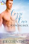 Cozzi Cove: Bouncing Back (Cozzi Cove, #1)