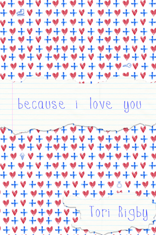 Because I Love You by Tori Rigby