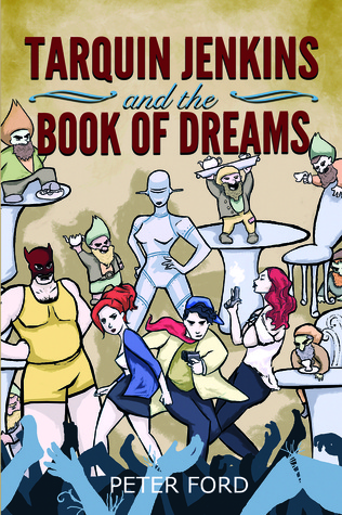 Tarquin Jenkins And The Book Of Dreams by Peter W. Ford