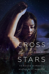 Cross the Stars (Crossing Stars #1)