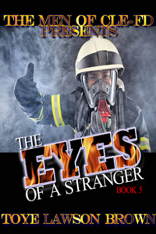 The Eyes of a Stranger by Toye Lawson Brown