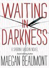 Waiting In Darkness ( Sabrina Vaughn, #4)