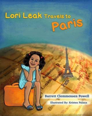 Lori Leak Travels To Paris by Barrett Clemmensen Powell