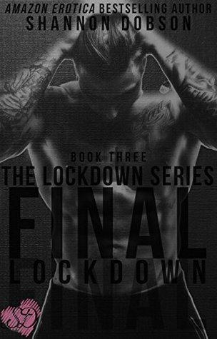 Final LockDown (LockDown #3) by A.T. Smith