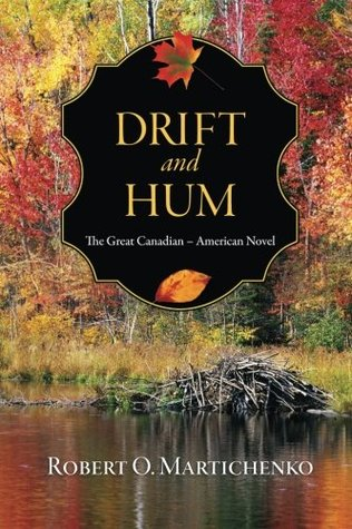 Drift and Hum by Robert O. Martichenko