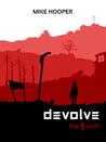 Devolve; The Wolf (Devolve #1)