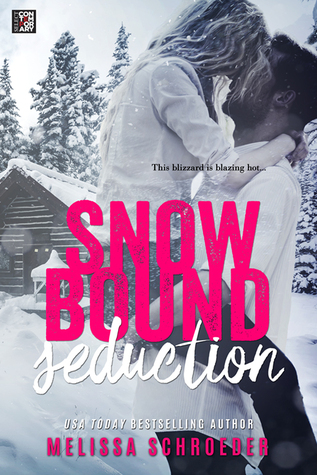 Snowbound Seduction by Melissa Schroeder