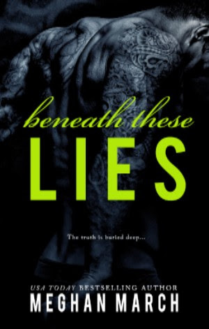 Beneath These Lies (Beneath #5) - Meghan March