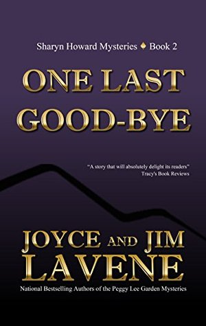 One Last Goodbye (A Sharyn Howard Mystery Book 2)