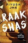 Raakshas: The Serial Killer (Kindle Edition)