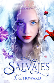 Salvajes - A.G. Howard