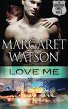 Love Me (The Donovan Family, #1)