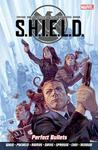 S.H.I.E.L.D. Volume 1: Perfect Bullets
