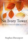 No Ivory Tower (Miss Oliver's School for Girls, #2)