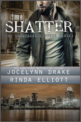 Shatter (Unbreakable Bonds, #2)