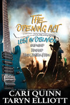 The Opening Act (Lost in Oblivion, #0.5-1.5)
