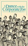 A Dance with the Corporate Ton: Reflections of a Worker Ant
