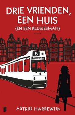 Drie vrienden, een huis (en een klusjesman) – Astrid Harrewijn