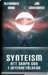 Synteism : att skapa Gud i internetåldern