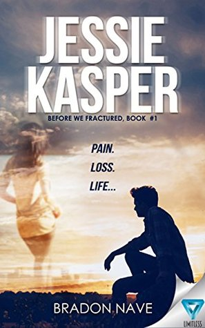 Jessie Kasper (Before We Fractured, #1)