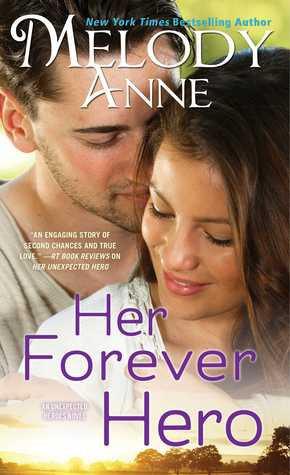 Her Forever Hero (Unexpected Heroes, #3)