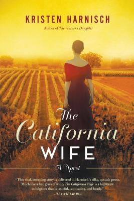 The California Wife by Kristen  Harnisch
