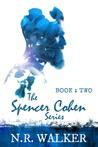 Spencer Cohen, Book Two (Spencer Cohen, #2)