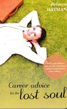 Career Advice for the Lost Soul