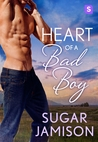 Heart of a Bad Boy (Destiny #3)