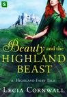 Beauty and the Highland Beast (A Highland Fairy Tale, #1)