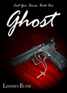 Ghost (Lost Gun, #1)