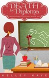 Death by Diploma (Chalkboard Outlines Book 1)