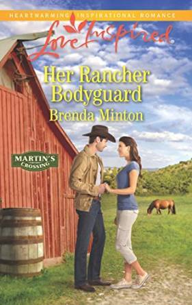 Her Rancher Bodyguard (Martin's Crossing #5)
