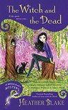 The Witch and the Dead (A Wishcraft Mystery #7)