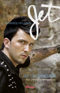 Jet (Hombres Tatuados, #2)