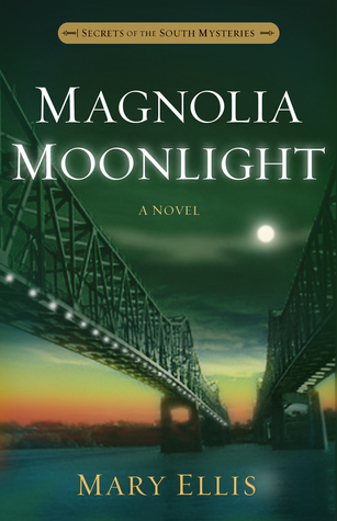 Magnolia Moonlight (Secrets of the South Mysteries #3)