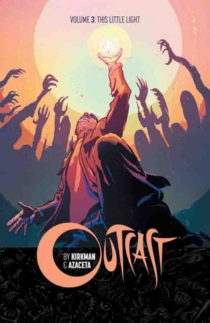 Outcast, Vol. 3: This Little Light